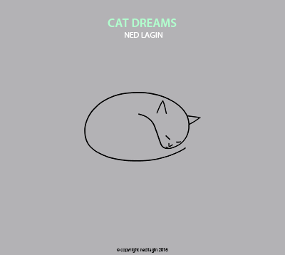 Cat Dreams cover art - by Ned Lagin