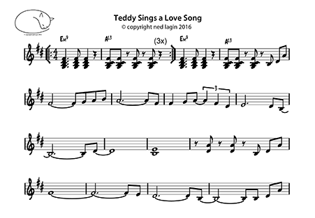 Sheet music for Teddy Sings A Love Song - Copyright Ned Lagin